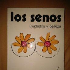 Libros de segunda mano: LOS SENOS CUIDADOS Y BELLEZA MUJER DE EDITORIAL DAIMON PECHOS FEMENINOS SEXO TETAS. Lote 146404077