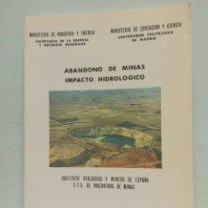 Libros de segunda mano: ABANDONO DE MINAS IMPACTO HIDROGEOLÓGICO INSTITUTO GEOLÓGICO MINERO ESPAÑA FERNÁNDEZ RUBIO LORCA. Lote 80151003