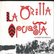 Livres d'occasion: LA ORILLA OPUESTA. Lote 80262641