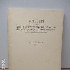 Libros de segunda mano de Ciencias: BUTLLETI DE LA SOCIETAT CATALANA DE CIENCIES FISIQUES, QUIMIQUES I MATEMATIQUES 1983. Lote 80362037