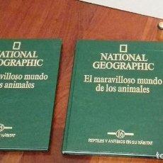 Libros de segunda mano: NATIONAL GEOGRAPHIC.EL MARAVILLOSO MUNDO DE LOS ANIMALES.TOMOS 15 Y 16.. Lote 80456893
