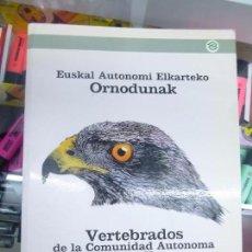 Libros de segunda mano: VERTEBRADOS DE LA COMUNIDAD AUTONOMA DEL P.V. EDITADO POR EUSKO JAURLARITZA. Lote 80590186