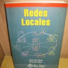 Libros de segunda mano de Ciencias: REDES LOCALES. JOSE LUIS RAYA - CRISTINA RAYA. RA-MA 2000.. Lote 80630818