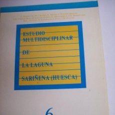 Libros de segunda mano: ESTUDIO MULTIDISCIPLINAR DE LA LAGUNA SARIÑENA ( HUESCA). Lote 80853099
