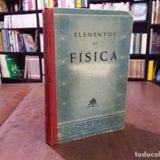 Libros de segunda mano de Ciencias: ELEMENTOS DE FÍSICA. SEXTA EDICIÓN. Lote 80812027