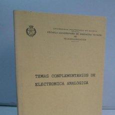Libros de segunda mano de Ciencias: TEMAS COMPLEMENTARIOS DE ELECTRONICA ANALOGICA. A. MARTIN FERNANDEZ. UNIVERSIDAD POLITECNICA. 1986.. Lote 81022176