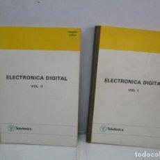 Libros de segunda mano de Ciencias: ELECTRONICA DIGITAL. VOLUMEN I Y II. TELEFONICA. 1985. VER FOTOGRAFIAS ADJUNTAS. Lote 81024788
