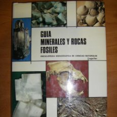Libros de segunda mano: GUÍA DE MINERALES Y ROCAS FÓSILES. AGUILAR. Lote 81046700