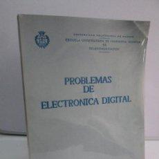 Libros de segunda mano de Ciencias: PROBLEMAS DE ELECTRONICA DIGITAL. UNIVERSIDAD POLITECNICA DE MADRID. 1987. VER FOTOGRAFIAS. Lote 81064428