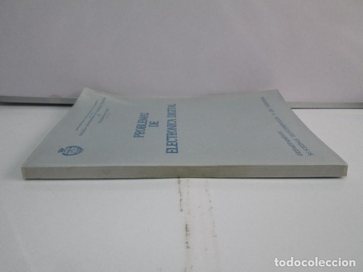 Libros de segunda mano de Ciencias: PROBLEMAS DE ELECTRONICA DIGITAL. UNIVERSIDAD POLITECNICA DE MADRID. 1987. VER FOTOGRAFIAS - Foto 2 - 81064428