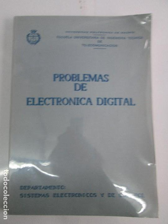 Libros de segunda mano de Ciencias: PROBLEMAS DE ELECTRONICA DIGITAL. UNIVERSIDAD POLITECNICA DE MADRID. 1987. VER FOTOGRAFIAS - Foto 6 - 81064428