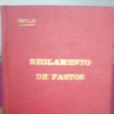 Libros de segunda mano: REGLAMENTOS DE PASTOS 1954 PRIMERA EDICION ABELLA . Lote 81642124