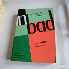 Libros de segunda mano de Ciencias: QUIMICA DOCUMENTO 1.C.O.U..INSTITUTO NACIONAL DE BACHILLERATO A DISTANCIA 1991. Lote 81684052