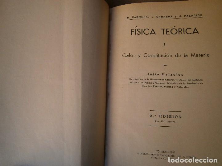 Libros de segunda mano de Ciencias: LIBROS CIENCIAS FISICA - FISICA TEORICA 1 CALOR Y CONSTITUCION DE LA MATERIA JULIO PALACIOS 1935 - Foto 3 - 81991572