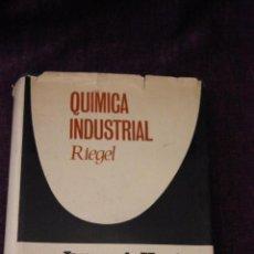 Libros de segunda mano de Ciencias: QUÍMICA INDUSTRIAL-RIEGEL-JAMES A. KENT-TAPA DURA CON SOBRECUBIERTA-EDICIONES GRIJALBO-1964. Lote 82500864