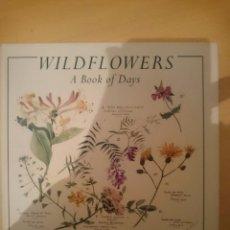 Libros de segunda mano: THE WILDFLOWERS BOOK OF DAYS - LIBRO EN INGLES - VER FOTOS -REFMENOEN. Lote 82506136