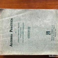 Libros de segunda mano de Ciencias: ALGEBRA PRACTICA POR CARLOS MATAIX ARACIL QUINTA EDICION EDITORIAL DOSSAT. Lote 82883548
