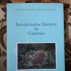 Libros de segunda mano: INVERTEBRADOS MARINOS DE CANARIAS, DE PÉREZ SÁNCHEZ Y MORENO BATET. MUY ILUSTRADO.. Lote 83319012