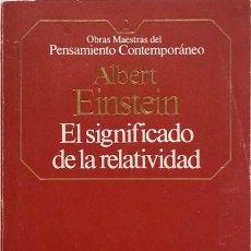 Livres d'occasion: EL SIGNIFICADO DE LA RELATIVIDAD - ALBERT EINSTEIN. Lote 83838648