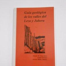 Libros de segunda mano: GUÍA GEOLÓGICA DE LOS VALLES DEL LEZA Y JUBERA. VARIOS AUTORES. TDKLT. Lote 83941696
