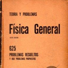Libros de segunda mano de Ciencias: FÍSICA GENERAL TEORÍA Y PROBLEMAS (SCHAUM, 1969). Lote 84215844