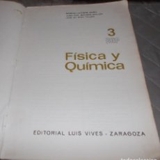 Libros de segunda mano de Ciencias: FISICA Y QUIMICA BUP 3 EDEVIVES AÑO 1979. Lote 84463036