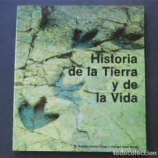 Libros de segunda mano: HISTORIA DE LA TIERRA Y DE LA VIDA ( Mª ANGELES ALONSO - CARMEN SESÉ ) MUSEO CIENCIAS NATURALES 1988. Lote 148403005