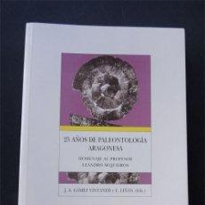 Libros de segunda mano: 25 AÑOS DE PALEONTOLOGIA ARAGONESA ( GÁMEZ - LIÑÁN ) FERNANDO EL CATOLICO / ZARAGOZA 1999 / INDICE. Lote 84613052