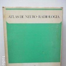 Libros de segunda mano de Ciencias: DR. A. GIMENO ALAVA, - ATLAS DE NEURO-RADIOLOGIA. . Lote 85087896