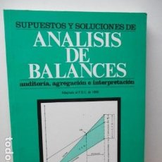 Libros de segunda mano de Ciencias: ANÁLISIS DE BALANCES. AUDITORIA, AGREGACIÓN E INTERPRETACIÓN. J. ÁLVAREZ LÓPEZ - MUY BUEN ESTADO. Lote 85366912