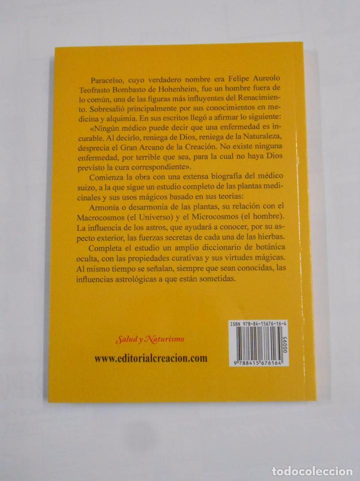 Libros de segunda mano: BOTÁNICA OCULTA: LAS PLANTAS MÁGICAS SEGÚN PARACELSO. RODOLFO PUTZ. TDKLT - Foto 2 - 157703429