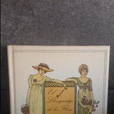 Libros de segunda mano: EL LLENGUATGE DE LES FLORS. ILUSTRADO POR KATE GREENAWAY. ELFOS 1984. CATALAN ( CATALA).. Lote 86110580