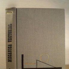 Libros de segunda mano de Ciencias: MECÁNICA VECTORIAL PARA INGENIEROS. PARTE II: DINÁMICA. NARA, HARRY R. ED LIMUSA-WILEY, MÉXICO, 1964. Lote 86149284