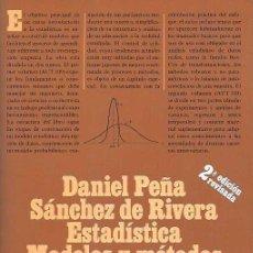 Livros em segunda mão: PEÑA SÁNCHEZ DE RIVERA, DANIEL - ESTADÍSTICA. MODELOS Y MÉTODOS. FUNDAMENTOS - ALIANZA EDITORIAL. Lote 86312460