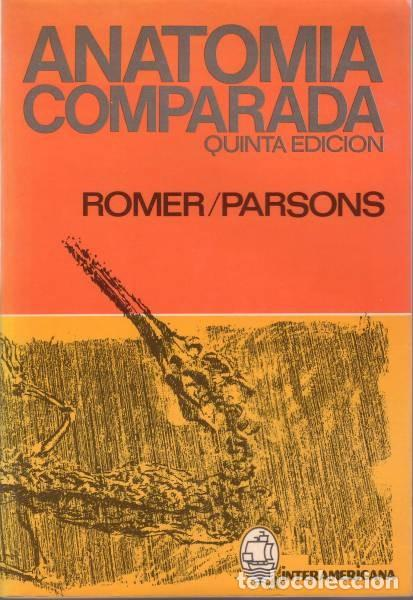 alfred sherwood romer y thomas s. parsons: anat - Comprar Libros de ...