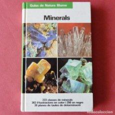 Libros de segunda mano: MINERALS - MINERALES - GUIES DE NATURA BLUME - EN CATALA - MUY ILUSTRADO - 1º EDICION 1983. Lote 86535844