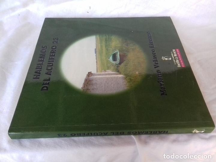 HABLEMOS DEL ACUIFERO 23-MARIANO VELASCO LIZCANO-CONSEJERIA OBRAS P. J.C.CASTILLA LA MANCHA 2001 (Libros de Segunda Mano - Ciencias, Manuales y Oficios - Biología y Botánica)