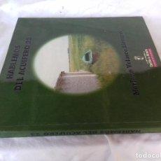 Libros de segunda mano: HABLEMOS DEL ACUIFERO 23-MARIANO VELASCO LIZCANO-CONSEJERIA OBRAS P. J.C.CASTILLA LA MANCHA 2001. Lote 86544660
