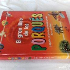 Libros de segunda mano: EL GRAN LIBRO DE LOS PORQUÉS-PREGUNTAS Y RESPUESTAS-ED SAN PABLO-2002. Lote 86576800