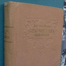 Libros de segunda mano de Ciencias: GEOMETRIA, CURSO SUPERIOR. EDICIONES BRUÑO. Lote 86703828