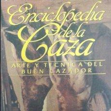 Libros de segunda mano: ENCICLOPEDIA DE LA CAZA -ARTE Y TECNICA DEL BUEN CAZADOR -EDICCIONES RUEDA -TOMO 2. Lote 86874216