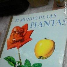 Libros de segunda mano: EL MUNDO DE LAS PLANTAS.TIMUN MAS.1965. Lote 86950760