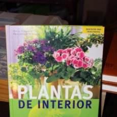 Libros de segunda mano: PLANTAS DE INTERIOR (JARDINERIA PARA PRINCIPIANTES). Lote 87163796