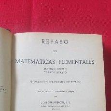 Libros de segunda mano de Ciencias: REPASO DE MATEMÁTICAS ELEMENTALES. JOSÉ WEINBERGER. . Lote 87443612