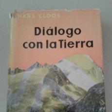 Libros de segunda mano: DIALOGO CON LA TIERRA. Lote 87490936