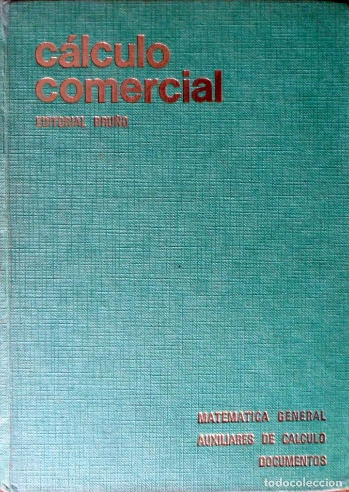 CÁLCULO COMERCIAL MATEMÁTICA GENERAL. AUXILIARES DE CÁLCULO. VVAA. (Libros de Segunda Mano - Ciencias, Manuales y Oficios - Física, Química y Matemáticas)