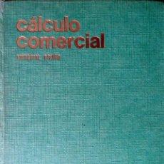 Libros de segunda mano de Ciencias: CÁLCULO COMERCIAL MATEMÁTICA GENERAL. AUXILIARES DE CÁLCULO. VVAA.. Lote 87503724