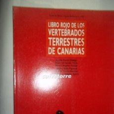 Libros de segunda mano: LIBRO ROJO DE LOS VERTEBRADOS TERRESTRES DE CANARIAS.MUY DIFICIL. 1990. Lote 87689884