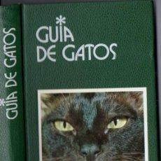 Libros de segunda mano: GUÍA DE GATOS GRIJALBO (1985) COMO NUEVO. Lote 87709096