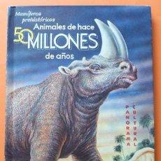 Libros de segunda mano: MAMÍFEROS PREHISTÓRICOS - ANTONIO M. CARNEIRO - NOVARO (PANORAMA CULTURAL Nº 5) - 1962. Lote 87844180